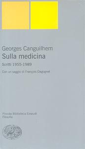 Scritti sulla medicina Canguilhem