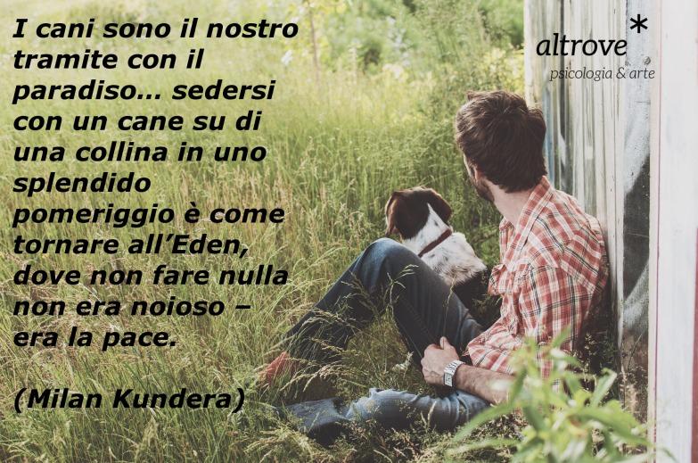 citazione Milan Kundera sul legame uomo cane