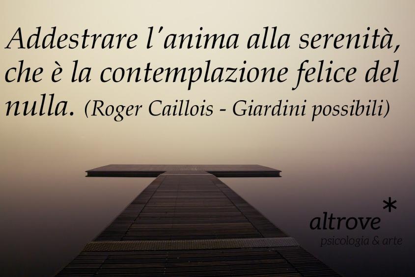 citazione Roger Caillois